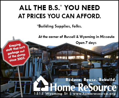 Home ReSource (Building Supplies) at the corner of Russell & Wyoming in Missoula, MT  406-541-8300