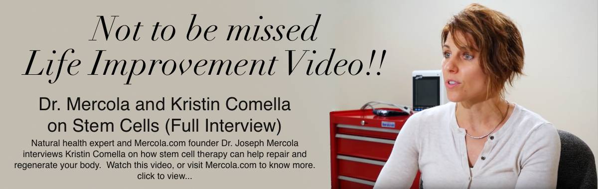 Dr. Joseph Mercola and Kristin Comella on Stem Cells (Full Interview) - Not to be missed life improvement video!