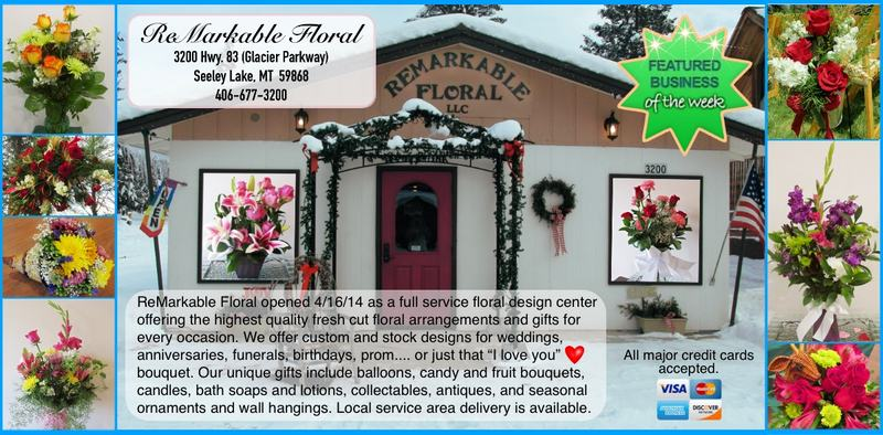 ReMarkable Floral - 3200 Hwy. 83 (Glacier Parkway) Seeley Lake, MT 59868 406-677-3200 - 'Featured Business of the Week' (week ending April 21, 2018) - We are a full service floral design center offering the highest quality fresh cut floral arrangements and gifts for every occasion.