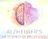Alzheimer's - The Science of Prevention hosted by Dr. David Perlmutter