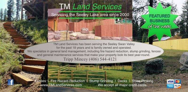 TM Land Services Servicing the Seeley Lake area since 2000.  Call Tripp Mincey (406) 544-4121