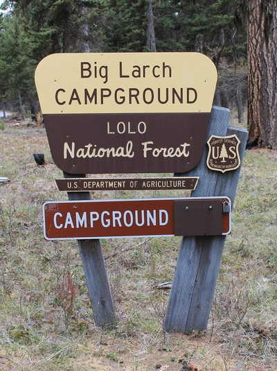 Big Larch Campground Sign in Lolo National Forest