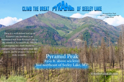 Climb the Great Pyramid of Seeley Lake!  Pyramid Peak is 8309 feet above sea level and located just northeast of Seeley Lake, MT.
