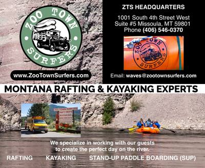 Zoo Town Surfers - Montana Rafting & Kayaking Experts - We specialize in working with our guests to create the perfect day on the river - RAFTING  KAYAKING  STAND-UP PADDLE BOARDING (SUP)